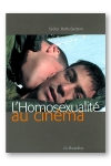 L'homosexualit� au cin�ma - gays et des lesbiennes dans le 7e art.