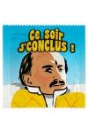 Préservatif humour - Ce Soir Je Conclus - Préservatif Ce Soir Je Conclus, un préservatif personnalisé humoristique de qualité, fabriqué en France, marque Callvin.