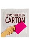 Préservatif humour - Tu Vas Prendre Un Carton - Préservatif Tu Vas Prendre Un Carton, un préservatif personnalisé humoristique de qualité, fabriqué en France, marque Callvin.